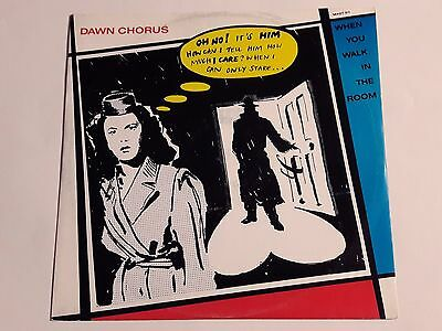 """Dawn Chorus And The Blue Tits - When You Walk In The Room - 12"""" VINYL - 1987"""