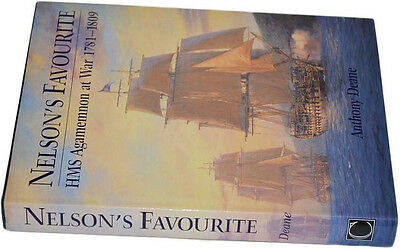 Nelson's Favourite Hms Agamemnon At War 1781-1809 Anthony Deane