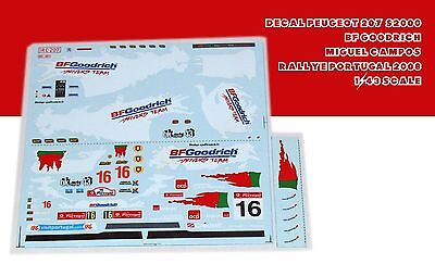 1/43 Decal Peugeot 207 S2000 BF Goodrich Miguel Campos Portugal 2008