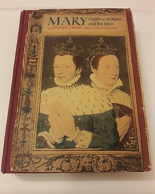 Mary Queen of Scotland and the Isles by Stefan Zweig, 1935 Vintage 1st Edition