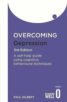Overcoming Depression: A Books on Prescription Title by Prof Paul Gilbert...