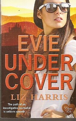 Evie under Cover, by Liz Harris Choc Lit paperback 2015  edition