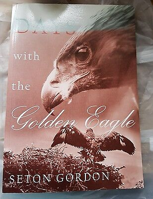 Days with the Golden Eagle, Gordon, Seton Paul Paperback Book