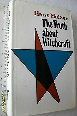The TRUTH ABOUT WITCHCRAFT Hans Holzer 1971 Reprint in Hardback