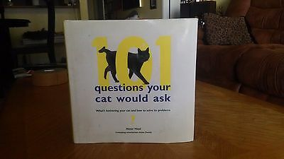101 Questions Your Cat Would Ask by Honor Head