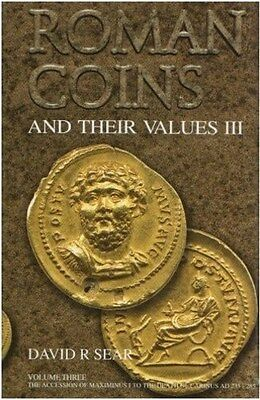 Roman Coins and their Values volume 3  AD235-285 by David R Sear
