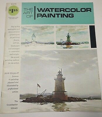 B-374 The Art of Watercolor Painting Grumbacher Library 1975 Acrylic Techniques