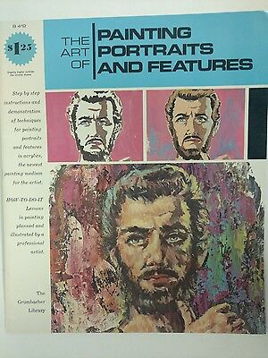 B-412 The Art of Painting Portraits and Features Grumbacher Library 1974 Acrylic