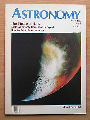 Astronomy Magazine - Vol 11 No 3 March 1983 - The First Martians Halley Watch 86