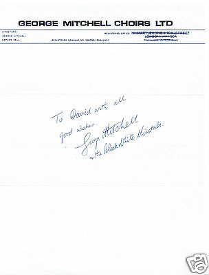 George Mitchell - Musician Hand Signed George Mitchell Choirs headed paper 10x9