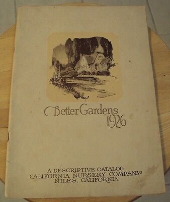 RARE 1926 Descriptive CATALOG~'Better Gardens'~CALIFORNIA NURSERY CO~Geo Roeding