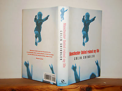Manchester United Ruined My Life by Colin Shindler (Hardback, 1998) signed copy