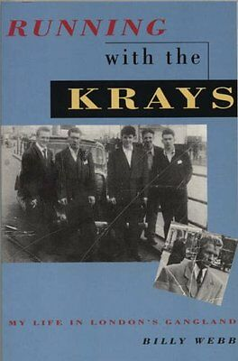 Running with the Krays: My Life in London's Gangland By Billy W .9781851587698