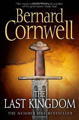 The Last Kingdom (The Warrior Chronicles, Book 1) By Bernard Cornwell