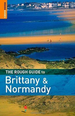 The Rough Guide to Brittany and Normandy (Rough Guide Travel Gu .9781843537892