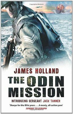 The Odin Mission (Jack Tanner 1) By James Holland