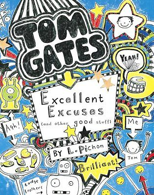 Excellent Excuses (And Other Good Stuff) (Tom Gates) By Liz Pichon