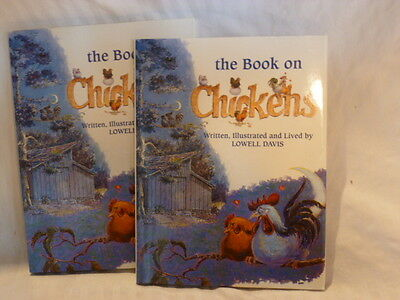Lowell Davis,The Book On Chickens, signed 1994, copyright 1992, V. G. condition