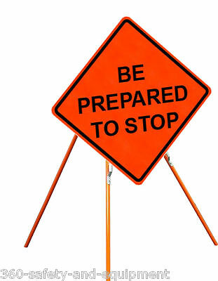 """Be Prepared To Stop 36"""" X 36"""" Vinyl Fluorescent Roll Up Sign And Tripod Stand"""