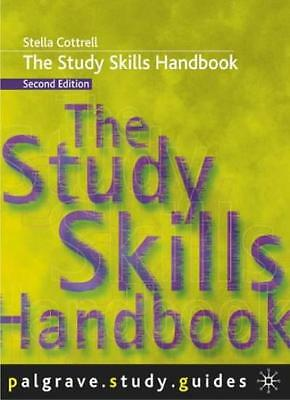 The Study Skills Handbook (Palgrave Study Guides) By Stella Cottrell