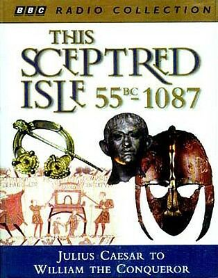 """This Sceptred Isle 55BC-1087AD"" BBC Audio Classic Romans Vikings Danes Celts"