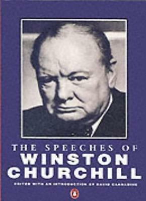 The Speeches of Winston Churchill By Winston S. Churchill