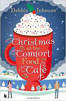 Christmas at the Comfort Food Cafe, New, Johnson, Debbie Book