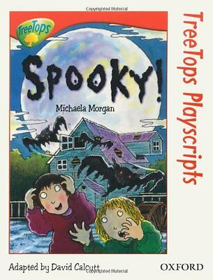 Oxford Reading Tree: Stage 13: TreeTops Playscripts: Spooky! (Treetops Fiction)