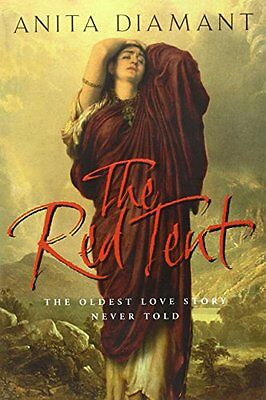 The Red Tent By Anita Diamant. 0330487965
