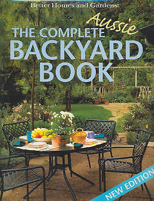 the complete aussie backyard book by murdoch books paperback 2002 1