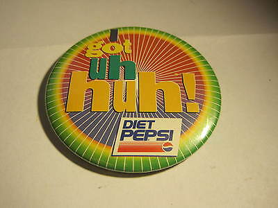 "IGot Uh Huh! Diet Pepsi Advertising PIN 3"" Diameter Button"
