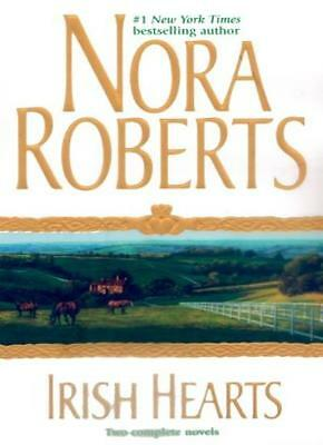 Irish Hearts [Two Complete Novels] By Nora Roberts