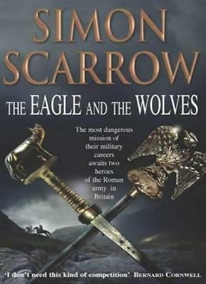 The Eagle and the Wolves (Roman Legion 4) By  Simon Scarrow. 9780755301140