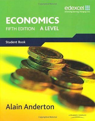 A Level Economics for Edexcel: A Level. Student Book By Mr Alain Anderton