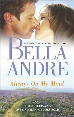 Always on My Mind (Sullivans) By Bella Andre