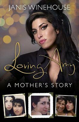 Loving Amy: A Mother's Story By Janis Winehouse. 9780593073520