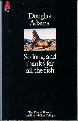 Douglas Adams, So long and thanks for all the fish