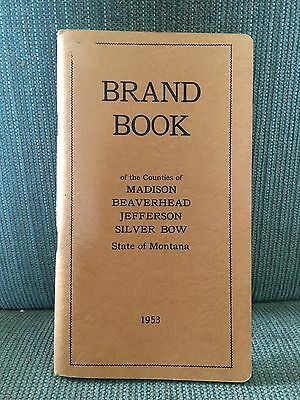 Montana brand book for Madison, Beaverhead, Jefferson, and Silver Bow counties