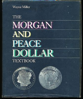 Morgan and Peace Silver Dollar Textbook by Wayne Miller 1st edition hardcover