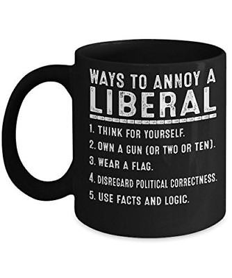 Ways to Annoy a Liberal Coffee Mug - US Politics Republican Conservative Mug