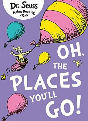 Oh, The Places You'll Go (Dr. Seuss) by Dr. Seuss New Paperback Book