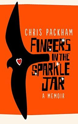Fingers in the Sparkle Jar: A Memoir by Chris Packham New Paperback Book
