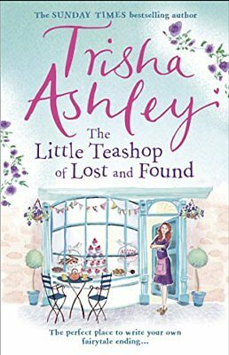 The Little Teashop of Lost and Found by Trisha Ashley (Paperback, 2017)