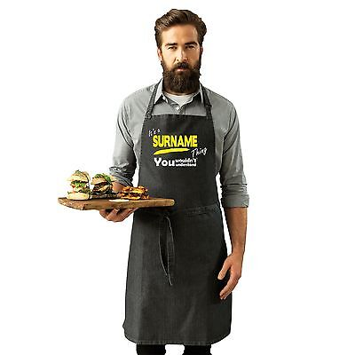 its a SURNAME Personalised Thing Funny Joke Surname Family Kitchen Cooking APRON