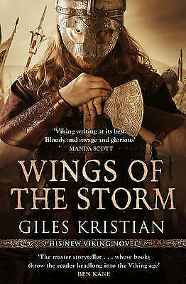 Wings of the Storm: (The Rise of Sigurd 3) by Giles Kristian (Paperback, 2017)