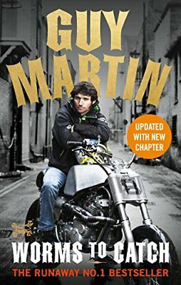 Guy Martin: Worms to Catch by Guy Martin New Paperback Book