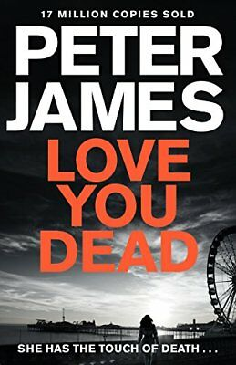 Love You Dead (Roy Grace) by Peter James New Paperback Book