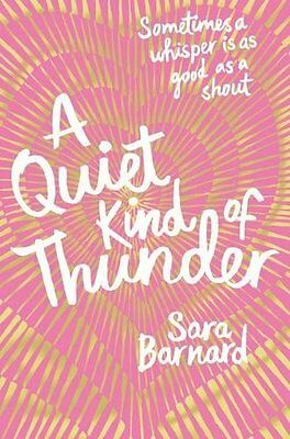 A Quiet Kind of Thunder by Sara Barnard (Paperback, 2017)