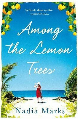 Among the Lemon Trees by Nadia Marks (Paperback, 2017)