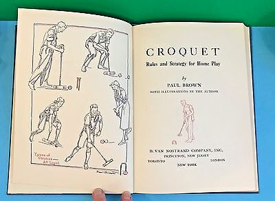1st Edition hc CROQUET by Paul Brown 1957 RULES and STRATEGY for HOME PLAY